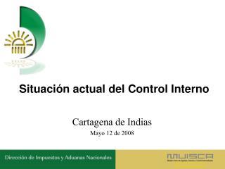 Situaci n actual del Control Interno