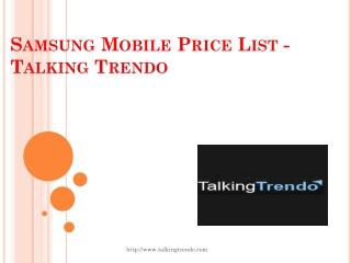 Samsung Mobile Price List - Talking Trendo