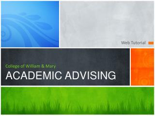 College of William  Mary ACADEMIC ADVISING