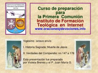 Curso de preparaci n  para  la Primera  Comuni n  Instituto de Formaci n  Teol gica  en  Internet oracionesydevociones