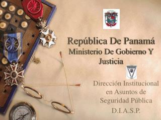 Rep blica De Panam  Ministerio De Gobierno Y Justicia