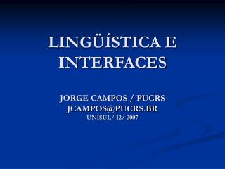 LING  STICA E INTERFACES  JORGE CAMPOS