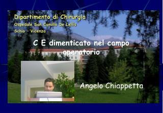 Dipartimento di Chirurgia Ospedale San Camillo De Lellis Schio   Vicenza