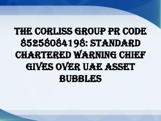 The Corliss Group PR Code 85258084198: Standard Chartered wa