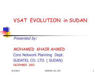 VSAT  EVOLUTION  in SUDAN