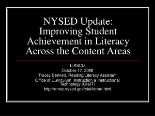 NYSED Update: Improving Student Achievement in Literacy Across the Content Areas