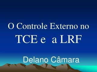 O Controle Externo no TCE e  a LRF