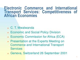 Electronic Commerce and International Transport Services: Competitiveness of African Economies