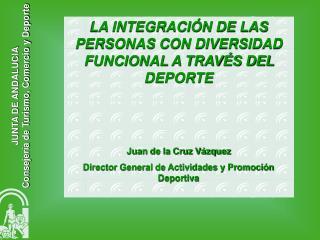 JUNTA DE ANDALUCIA Consejer a de Turismo, Comercio y Deporte