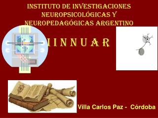 Instituto de Investigaciones Neuropsicol gicas y Neuropedag gicas Argentino