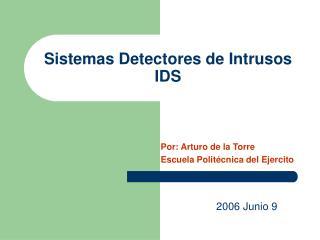 Sistemas Detectores de Intrusos IDS