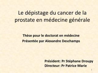 Le d pistage du cancer de la prostate en m decine g n rale