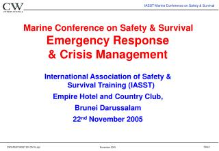 Marine Conference on Safety  Survival  Emergency Response   Crisis Management