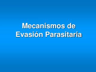 Mecanismos de Evasi n Parasitaria