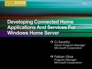 Developing Connected Home Applications And Services For Windows Home Server