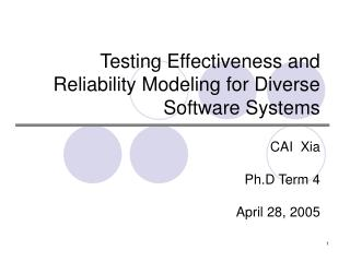 Testing Effectiveness and Reliability Modeling for Diverse Software Systems