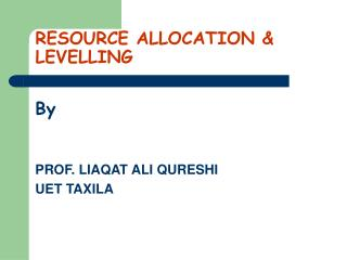 RESOURCE ALLOCATION  LEVELLING