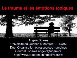 Le trauma et les  motions toxiques