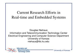 Current Research Efforts in  Real-time and Embedded Systems