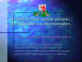 Les soins de sant  mentale primaires : de l  adaptation   la d compensation.