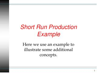 Short Run Production Example