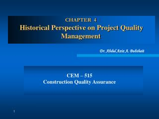 CHAPTER  4  Historical Perspective on Project Quality Management