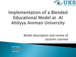 Implementation of a Blended Educational Model at  Al Ahliyya Amman University