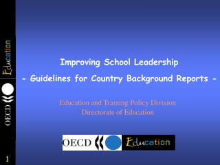 Improving School Leadership - Guidelines for Country Background Reports -