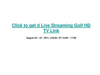 wgc bridgestone invitational live golf pga tour streaming