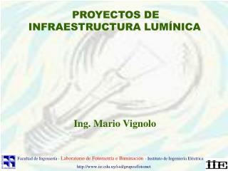 PROYECTOS DE INFRAESTRUCTURA LUM NICA