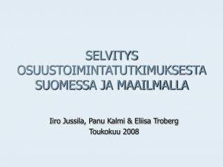 SELVITYS OSUUSTOIMINTATUTKIMUKSESTA SUOMESSA JA MAAILMALLA