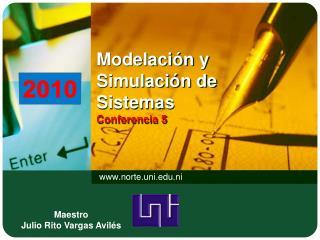 Modelaci n y Simulaci n de Sistemas  Conferencia 5