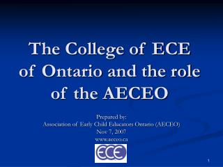 The College of ECE of Ontario and the role of the AECEO