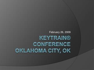 Keytrain  Conference Oklahoma City, OK