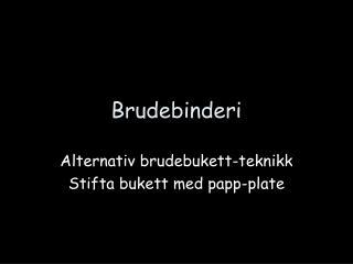 Brudebinderi