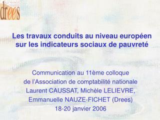 Les travaux conduits au niveau europ en sur les indicateurs sociaux de pauvret