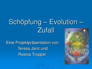Sch pfung   Evolution   Zufall
