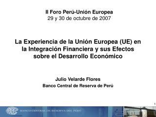 La Experiencia de la Uni n Europea UE en la Integraci n Financiera y sus Efectos sobre el Desarrollo Econ mico