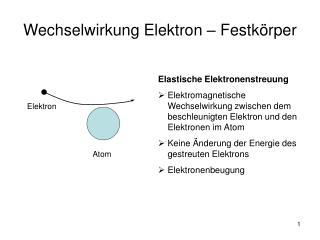 Wechselwirkung Elektron   Festk rper