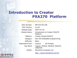 Introduction to Creator                           PXA270  Platform