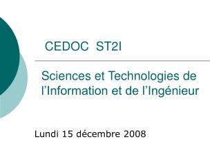 CEDOC  ST2I   Sciences et Technologies de l Information et de l Ing nieur