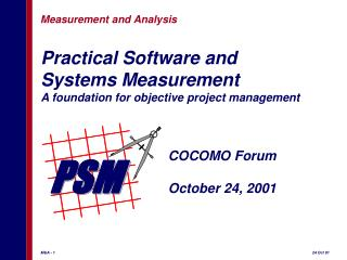 Practical Software and  Systems Measurement A foundation for objective project management