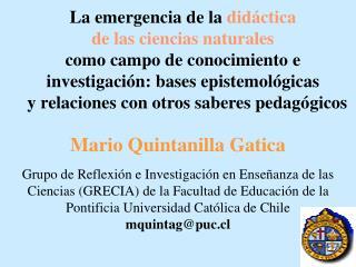 La emergencia de la did ctica de las ciencias naturales  como campo de conocimiento e investigaci n: bases epistemol gic