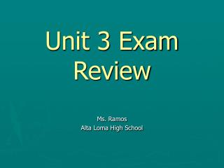 Unit 3 Exam Review