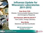 Influenza Update for Wisconsin Laboratories 2011-2012