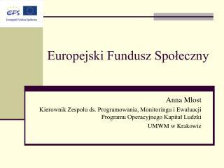 Europejski Fundusz Spoleczny
