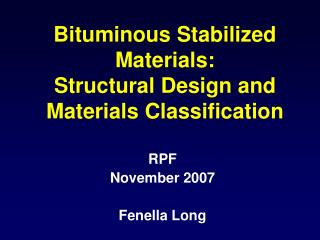 Bituminous Stabilized Materials: Structural Design and Materials Classification