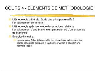 COURS 4 - ELEMENTS DE METHODOLOGIE