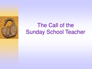 The Call of the Sunday School Teacher