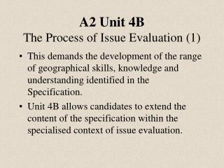 A2 Unit 4B The Process of Issue Evaluation 1